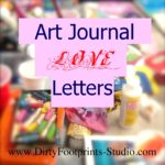 Bringing You the Art Journal LOVE!!!!!