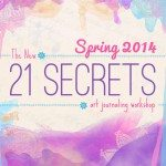 Announcing The New 21 SECRETS Spring 2014