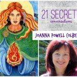 21 SECRETS Conversations with Joanna Powell Colbert