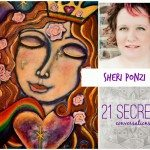 21 SECRETS Conversations with Sheri Ponzi