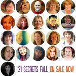 Announcing 21 SECRETS Fall & A Pretty Sweet Pre-Sale Along With It!