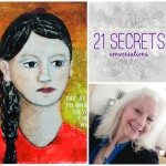 21 SECRETS Conversations with Lesley Riley