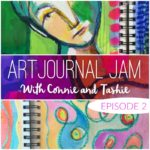 Art Journal Jam :: Episode 2