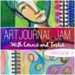 Art Journal Jam :: Episode 2