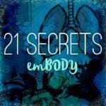 Announcing 21 SECRETS emBODY & Early Bird Sale!