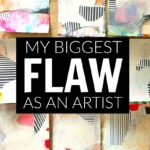My Biggest Flaw As An Artist