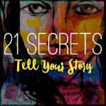 Pre-Order 21 SECRETS Tell Your Story Now!!!