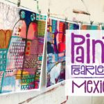 Registration for Paint FEARLESS Mexico is Open!