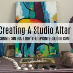 Creating A Studio Altar {Video}