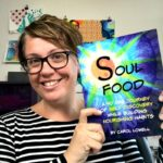 Soul Food — A Guest Post by Author Carol Lowell
