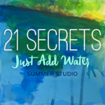 Registration for 21 SECRETS Just Add Water Closes Sunday Night