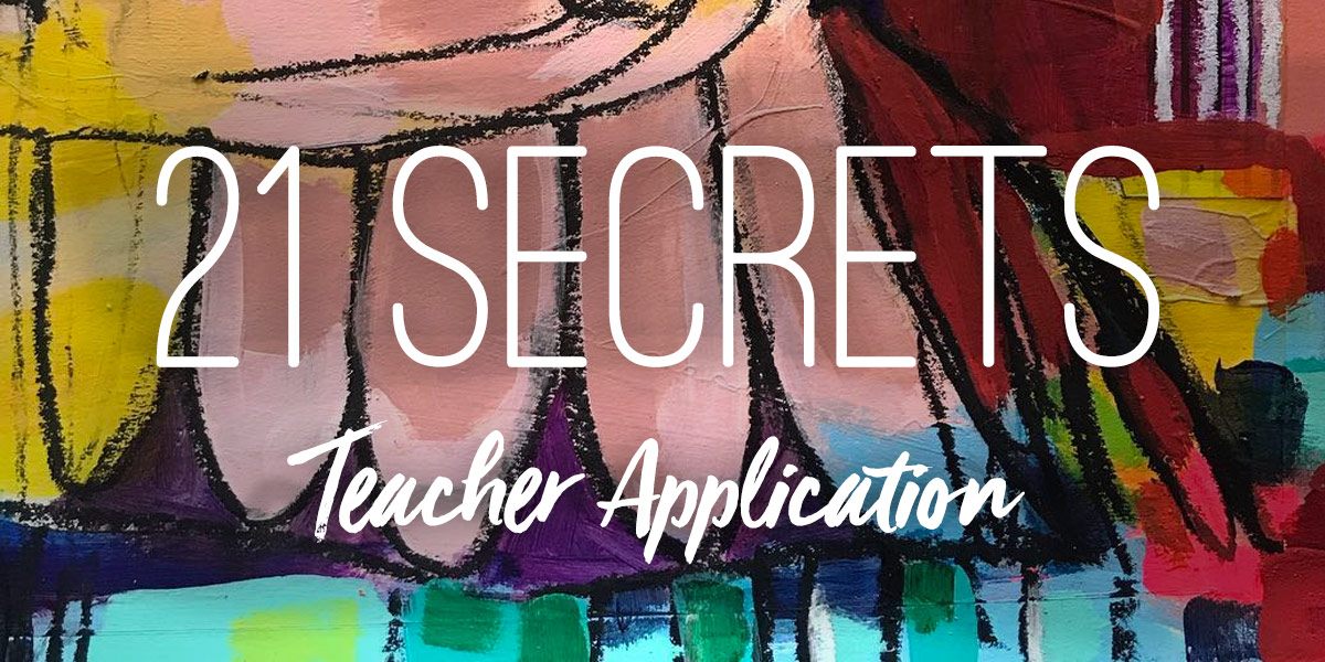 21 secrets teachers application dirty footprints studio