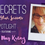 21 SECRETS Spotlight :: Kelli May-Krenz