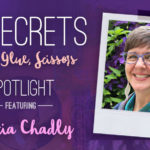 21 SECRETS Spotlight :: Marcia Chadly
