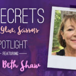 21 SECRETS Spotlight :: Mary Beth Shaw