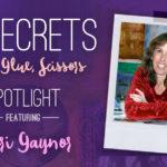 21 SECRETS Spotlight :: Sheri Gaynor