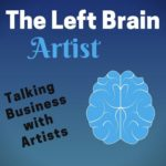 Join Me On The Left-Brain Artist Podcast