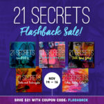21 SECRETS Flashback Sale Is Here!