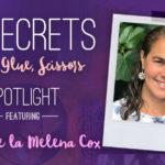 21 SECRETS Spotlight :: Alma de la Melena Cox