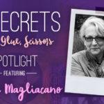 21 SECRETS Spotlight :: Dawna Magliacano