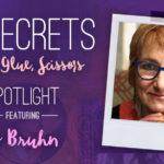 21 SECRETS Spotlight :: Ro Bruhn