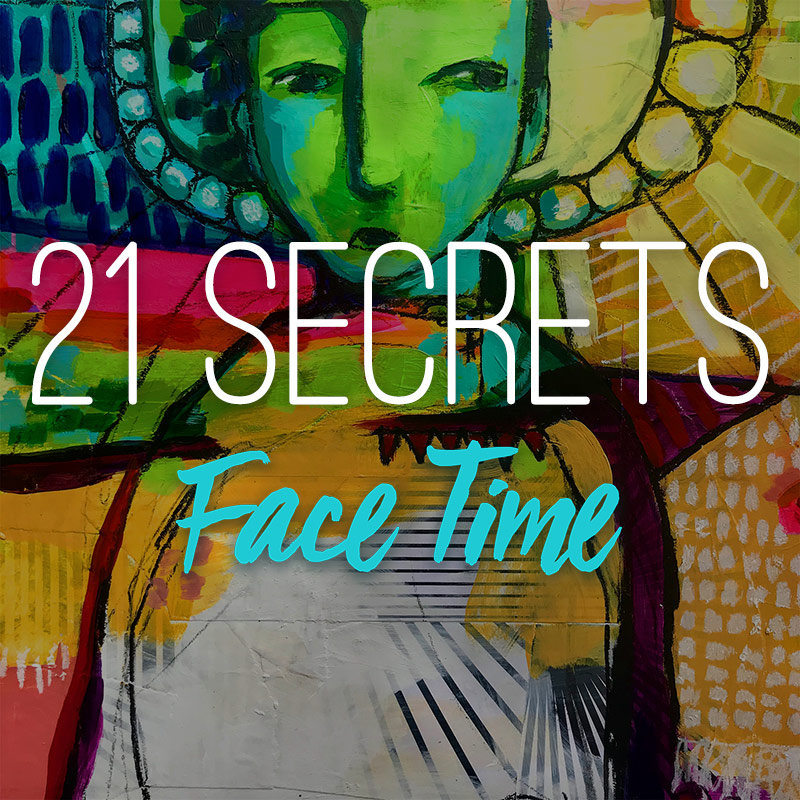 21SECRETS-Face-Time