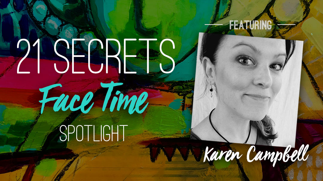 21SECRETS-FaceTime-Spotlight-KarenCampbell