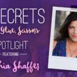 21 SECRETS Spotlight :: Cynthia Shaffer