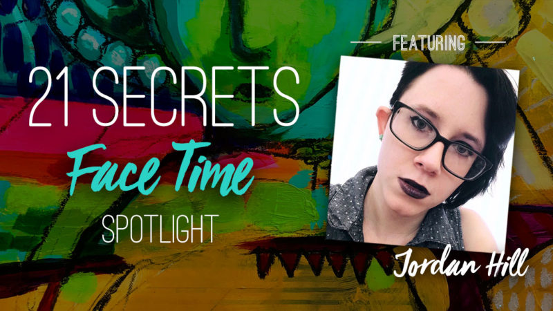 21SECRETS-FaceTime-Spotlight-JordanHill