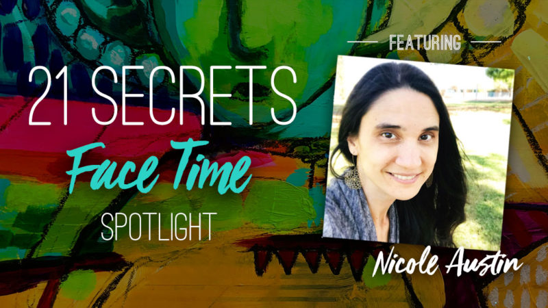 21SECRETS-FaceTime-Spotlight-NicoleAustin