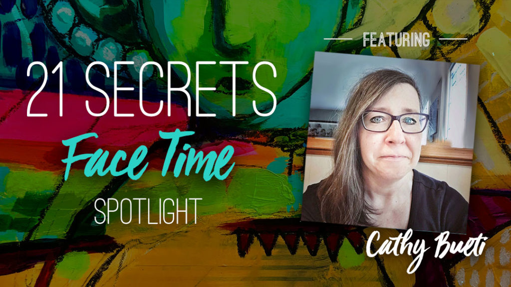 21SECRETS-FaceTime-Spotlight-CathyBueti