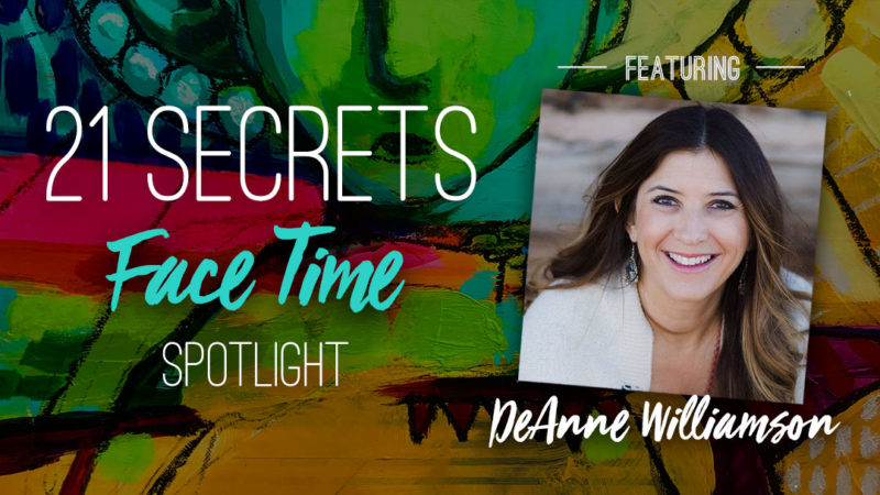 21SECRETS-FaceTime-Spotlight-DeAnneWilliamson