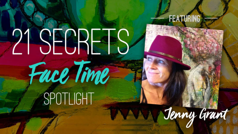 21SECRETS-FaceTime-Spotlight-JennyGrant