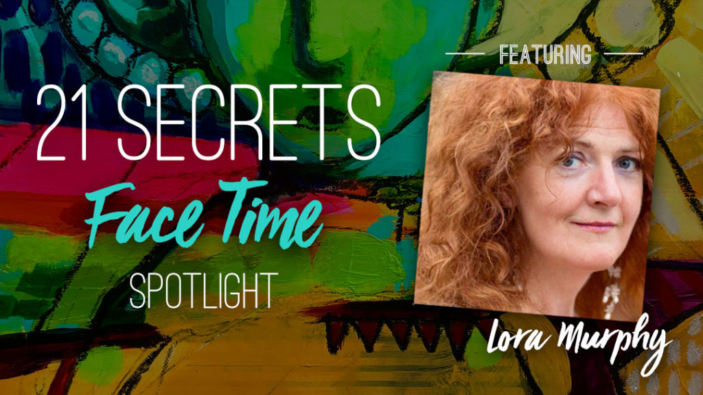 21SECRETS-FaceTime-Spotlight-LoraMurphy