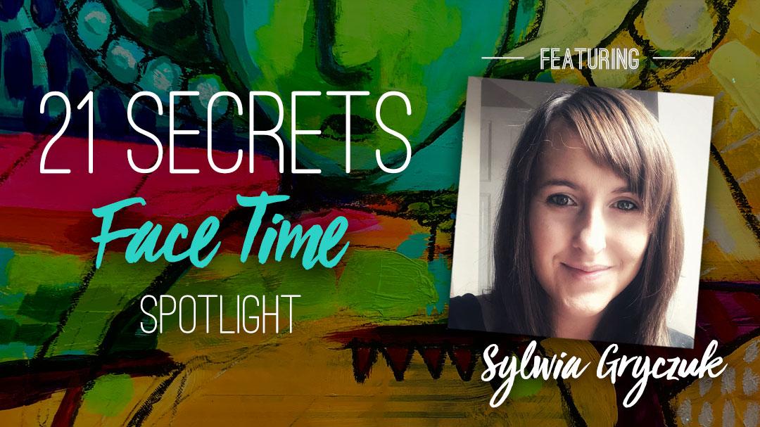 21SECRETS-FaceTime-Spotlight-SylwiaGryczuk